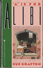 A is for Alibi (Kinsey Millhone, Bk 1)