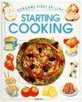 Starting Cooking (First Skills Series)