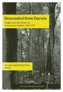 Descended from Darwin Insights into the History of Evolutionary Studies 1900-1970
