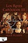Los reyes catolicos III Las hijas de Espana