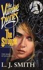The Struggle (Vampire Diaries, Bk 2)