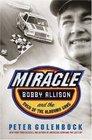 Miracle Bobby Allison and the Saga of the Alabama Gang