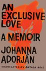 An Exclusive Love A Memoir