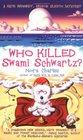 Who Killed Swami Schwartz? (Kate Kennedy, Bk 2)
