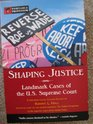 Shaping Justice  Landmark Cases of the US Supreme Court