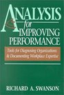 Analysis for Improving Performance: Tools for Diagnosing Organizations  Documenting Workplace Expertise
