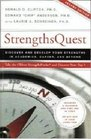 Strengths Quest Discover and Develop Your Strengths in Academics Career and Beyond