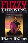 Fuzzy Thinking : The New Science of Fuzzy Logic