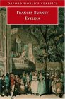 Evelina or the History of a Young Lady's Entrance into the World (Oxford World's Classics)