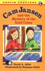 Cam Jansen and the Mystery of the Gold Coins (Cam Jansen Mysteries, Bk 5)