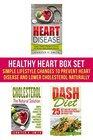 Healthy Heart Box Set Simple Lifestyle Changes to Prevent Heart Disease and Lower Cholesterol Naturally