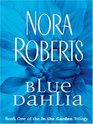 Blue Dahlia (In the Garden) (Large Print)