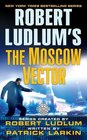 The Moscow Vector (Covert-One, Bk 6)