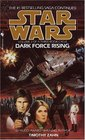 Dark Force Rising (Star Wars: Thrawn, Vol 2)