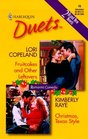 Fruitcakes and Other Leftovers / Christmas, Texas Style (Harlequin Duets, No 15)