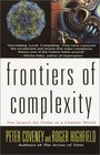 Frontiers of Complexity  The Search for Order in a Choatic World