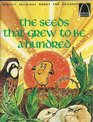 The Seeds That Grew to Be a Hundred: Matthew 13:1-15 (Arch Books)