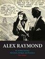 Alex Raymond An Artistic Journey Adventure Intrigue and Romance
