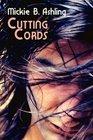 Cutting Cords (Cutting Cords, Bk 1)