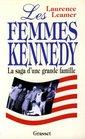 Les femmes kennedy la saga d'une famille americaine