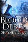 Blood Debts (Temple Chronicles, Vol 2)