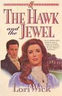 The Hawk and the Jewel (Kensington Chronicles, Bk 1)