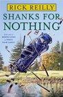 Shanks for Nothing  A Novel