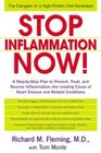Stop Inflammation Now A StepByStep Plan to Prevent Treat and Reverse InflammationThe Leadingcause of Heart Disease and Related Conditions