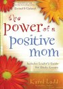 The Power of a Positive Mom Revised Edition