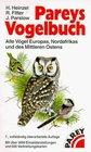 Pareys Vogelbuch Alle Vgel Europas Nordafrikas und des Mittleren Ostens