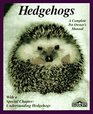 Hedgehogs: How to Take Care of Them and Understand Them