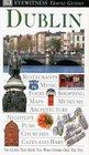DK Eyewitness Travel Guides: Dublin (Eyewitness Travel Guides)