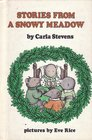 Stories from a Snowy Meadow