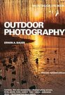 Outdoor Photography: Specially for Hunters, Fishermen, Naturalists, Wildlife Entusiasts (Outdoor Life Skill Book)