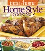 Taste of Home Home Style Cooking 350 Favorites from Real Home Cooks