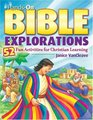 Hands-On Bible Explorations 52 Fun Activities for Christian Learning
