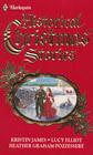 Harlequin Historical Christmas Stories 1989: Tumbleweed Christmas / A Cinderella Christmas / Home for Christmas