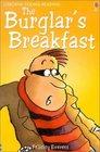 The Burglar's Breakfast (Young Reading 1)