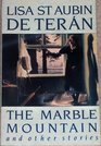 The Marble Mountain and Other Stories