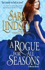 A Rogue For All Seasons: A Weston Novel (Volume 3)