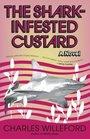 The SharkInfested Custard