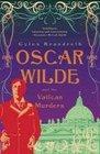 Oscar Wilde the Vatican Murders