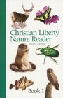 Christian Liberty Nature Reader, Bk 1