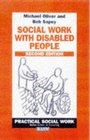 Social Work with Disabled People  Practical Social Work S