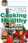 Cooking Healthy with a Food Processor A Healthy Exchanges Cookbook