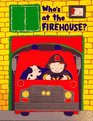 Who's at the Firehouse