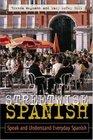 Streetwise Spanish : Speak and Understand Everyday Spanish