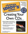 The Complete Idiot's Guide to Creating Your Own CDs (2nd Edition)