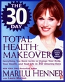 The 30-Day Total Health Makeover