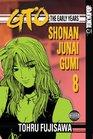 GTO: The Early Years -- Shonan Junai Gumi Volume 8 (Shonan Junai Gumi (Graphic Novels))
